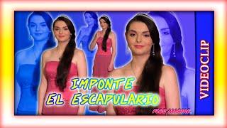 Canción: Imponte el Escapulario - Videoclip - Flos Mariae