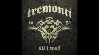 Watch Tremonti All I Was video