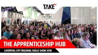 The Apprenticeships Hub - Liverpool City Regional Skills Show 2018
