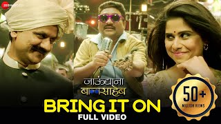 Bring It On Full Video  Jaundya Na Balasaheb  Ajay-atul  Bhau Kadam & Saie Tamhankar