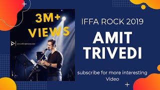 IIFA ROCKS 2019 Performance by Amit Trivedi