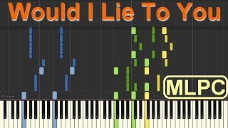 David Guetta, Cedric Gervais & Chris Willis - Would I Lie To You I Piano Tutorial by MLPC