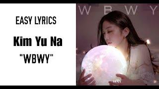 Gambar cover Kim Yuna (김유나) – WBWY (Easy Lyrics)