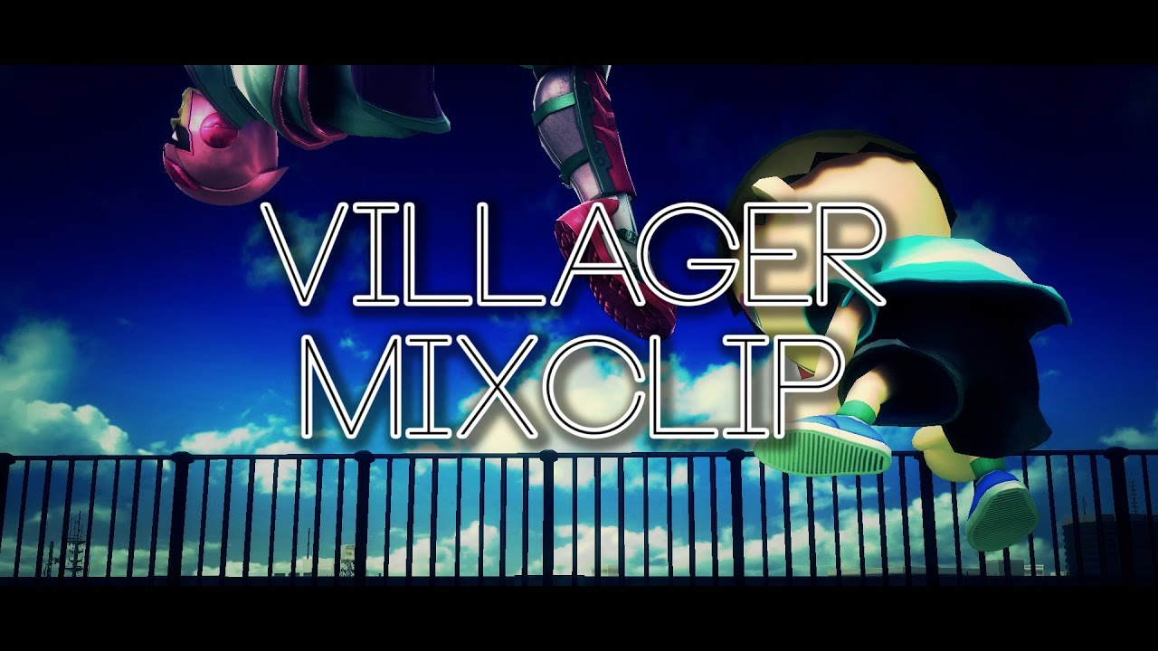 【SSB4】Villager Mixclip