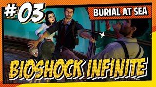 Bioshock Infinite BaS #03 - FURTIVIDADE DE ELIZABETH