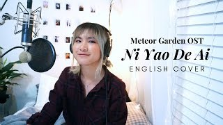 Meteor Garden OST Ni Yao De Ai 你要的爱 - Penny Tai English Cover