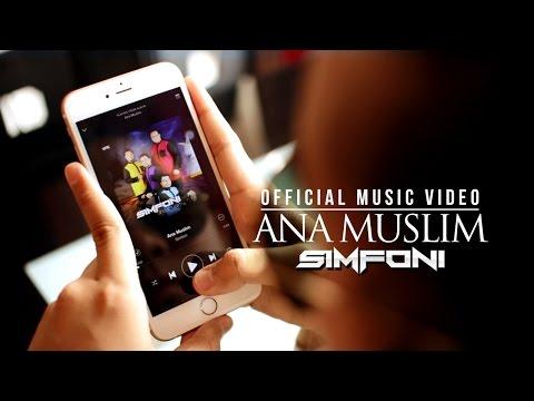 Simfoni - Ana Muslim  ᴴᴰ