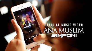 Download lagu Simfoni Ana Muslim ᴴᴰ MP3