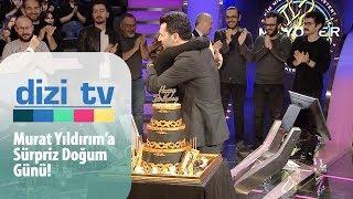 Murat Yıldırım'a sürpriz doğum günü - Dizi Tv 634. Bölüm