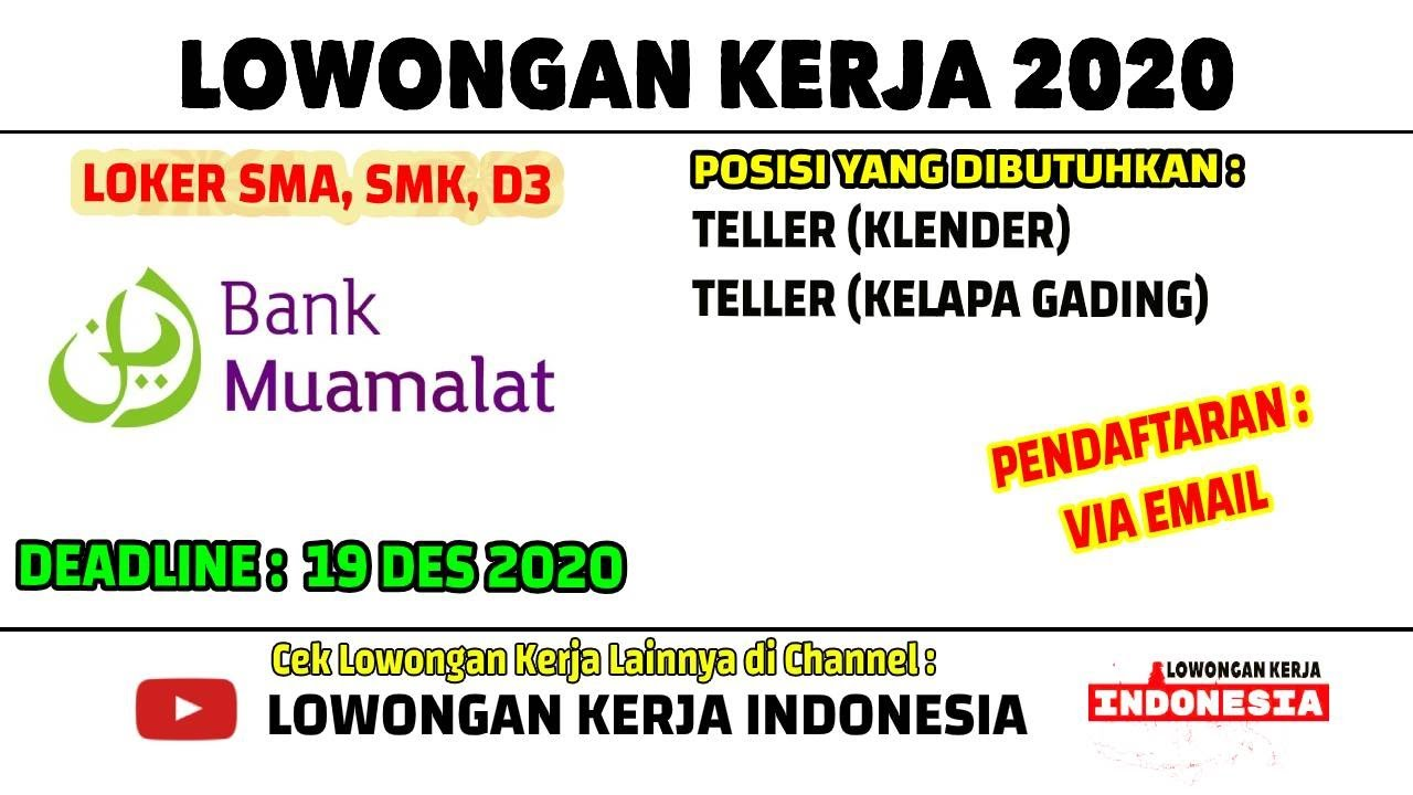 2 Cabang Lowongan Kerja Teller Di Bank Muamalat Lowongan Kerja Jakarta 2020 Youtube