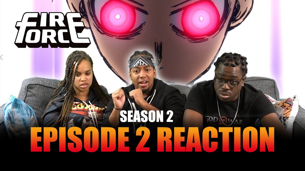 Download Flames of Madness   Fire Force S2 Ep 2 Reaction