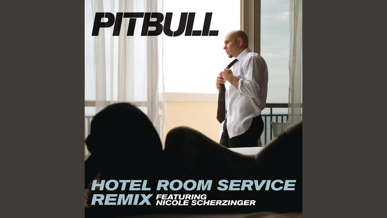 Pitbull Room Service Remix