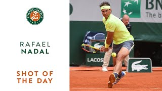 Shot of the Day #11 - Rafael Nadal | Roland-Garros 2019