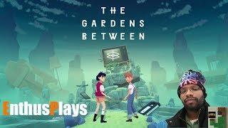 EnthusPlays: The Gardens Between (Switch) #LetsPlay #TheGardensBetween