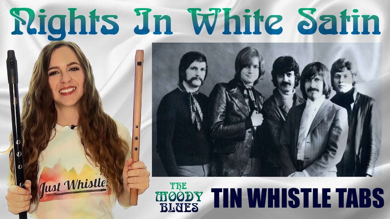 NIGHTS IN WHITE SATIN | TIN WHISTLE TABS (The Moody Blues)
