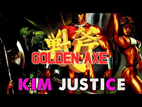 Golden Axe Series Review/Retrospective - Kim Justice