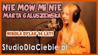 Nie Mów Mi Nie - Marta Gałuszewska (cover by Nikola Dyląg)