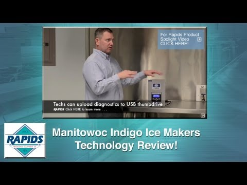 Manitowoc Indigo Commercial Ice Maker Technology Review From RapidsWholesale.com