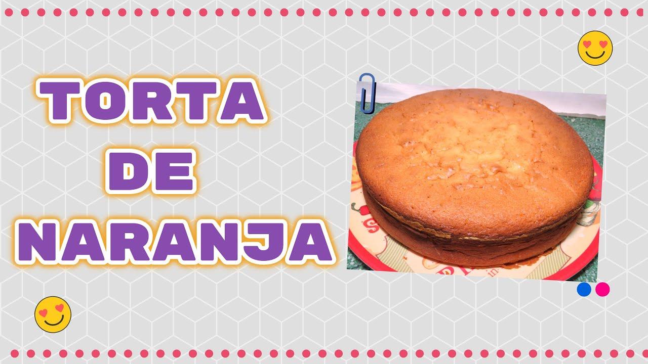 TORTA DE NARANJA|| rápido y fácil de preparar