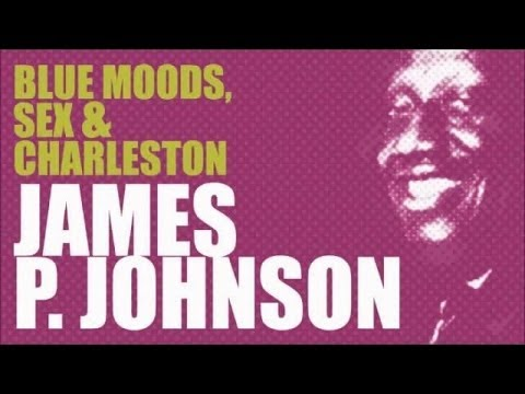 James P. Johnson  - 16 Songs of Piano Stride & Charleston (Tribute)