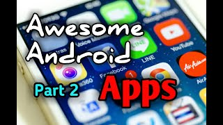 Best Awesome Android apps 2018 II You have to know II Part 2