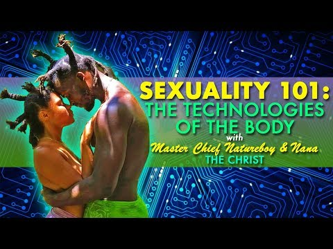 Sexuality 101: Technologies of The Body