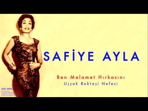 Safiye Ayla - Ben Melamet Hırkasını [ Arşiv Serisi No:2 © 2004 Kalan Müzik ]