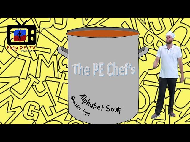 PE Chef S8E2: Alphabet Soup Shoulder Taps