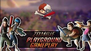 Zombie Playground Gameplay