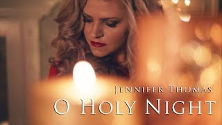 O Holy Night - Jennifer Thomas #LighttheWorld