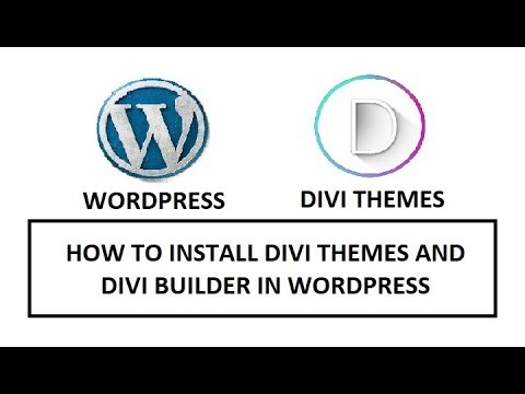 How to Install Divi Themes and Divi Builder in WordPress