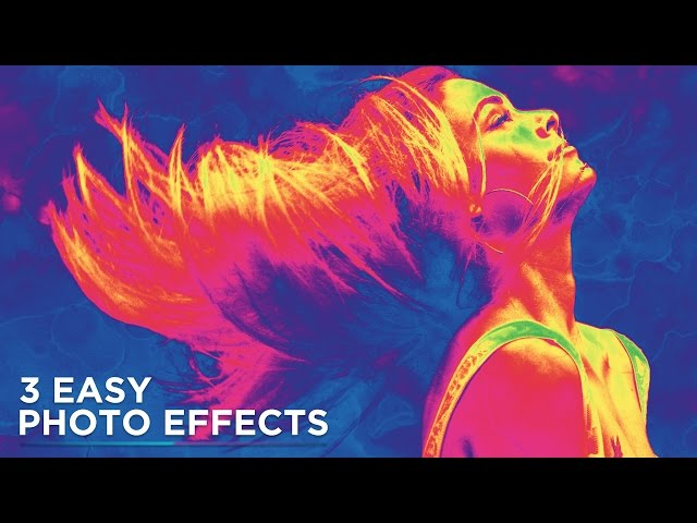 Photoshop Tutorial: 3 Easy Photo Effects For Beginners