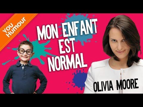 OLIVIA MOORE - Mon enfant est normal