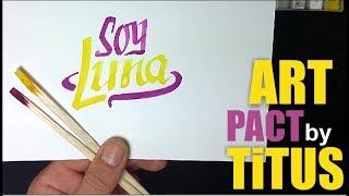 """DESENEZ CU 2 BEȚE -  SOY LUNA - LOGO  / HOW TO DRAW """" SOY LUNA"""" - LOGO WITH 2 STICKS"""