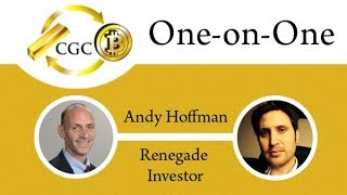One-on-One w/Andy Hoffman - Episode 12 - Special Guest Edward Blake, The Renegade Investor