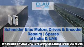 Elau Servo Motor Repair in India UAE- Encoder Adjust Align Memory Read and Motor Repair