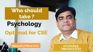 who should take psychology optional in the civil service examination?