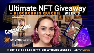 How To Create NFTs using Atomic Assets on WAXio | NFT Giveaway Week 5 + $WAXP