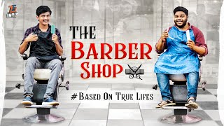 THE BARBER shop || Tej India || Infinitum Media