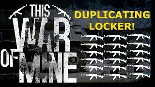 DUPLICATING LOCKER FLUKE! - This War Of Mine