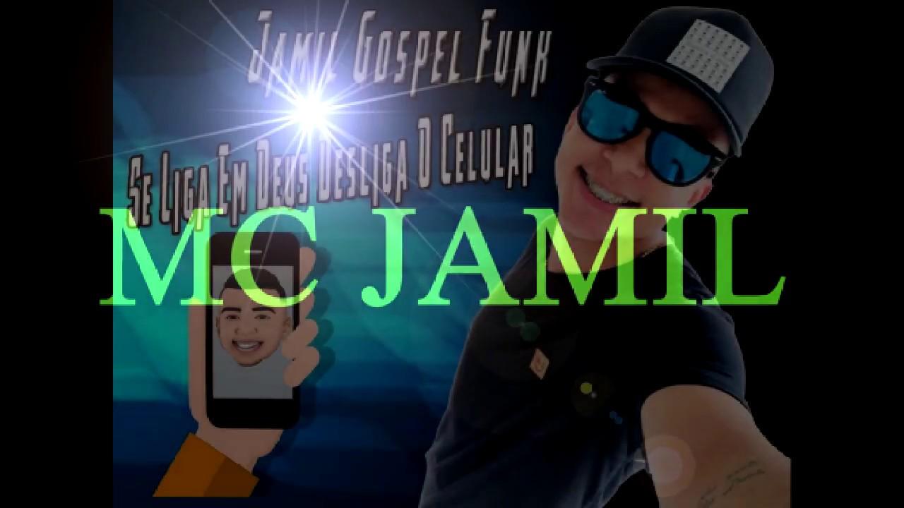 FUNK GOSPEL 2018 (( MC JAMIL )) DESLIGA O CELULAR - DJ JULIO