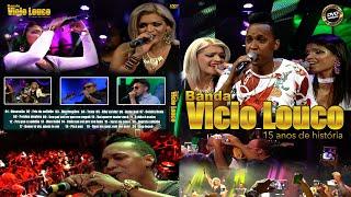 BANDA VÍCIO LOUCO - DVD 15 ANOS DE HISTÓRIA