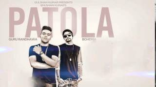 Guru Randhawa feat Bohemia Song Patola video latest 2015