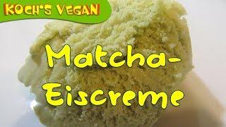 Matchaeis mit weißer Schokolade - Sojafrei - Lupinen Eis - vegane Rezepte von Koch's vegan