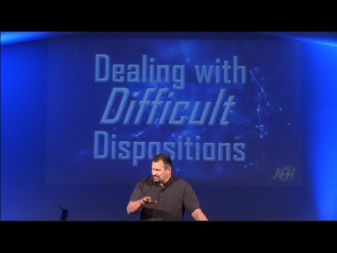 Dealing with Difficult Dispositions