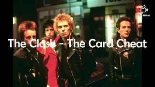 The Clash-The Card Cheat (with lyrics)