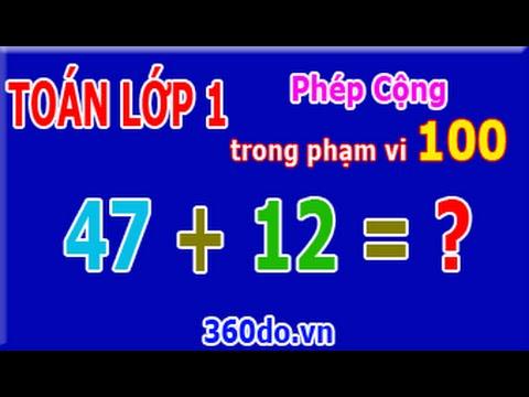 Toán Lớp 1: Phép Cộng trong phạm vi 100 (Bài 2)