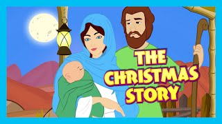 The Christmas Story - Birth Of JESUS CHRIST | Bible Story For Children | Bedtime Stories For Kids thumbnail