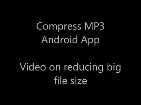 CompressMP3 Android App - Reduce file size of long duration songs
