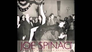 Joe Spinaci   Let's face the music and dance